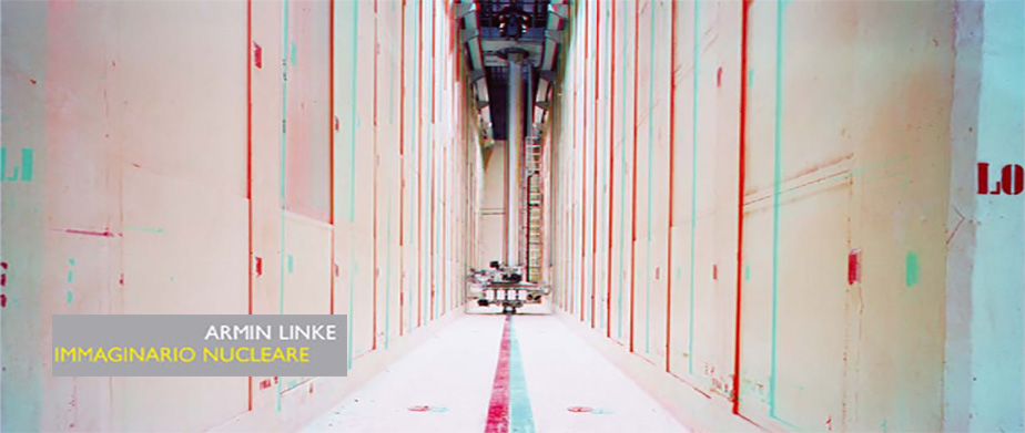 ARMIN LINKE: Immaginario Nucleare