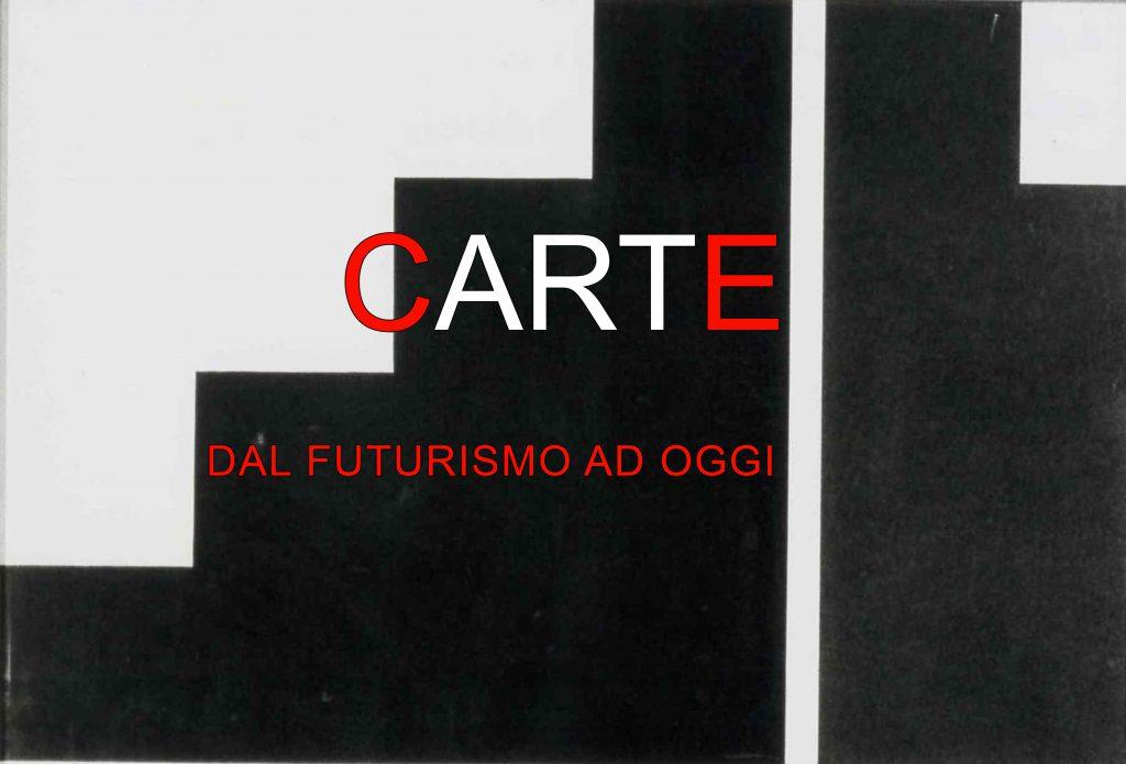 carte-dal futurismo ad oggi invito